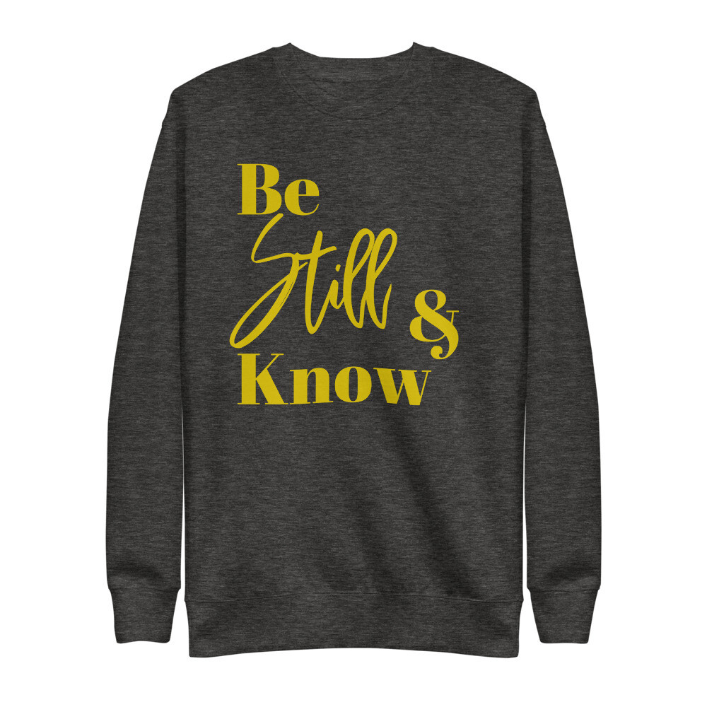 Be Still - Unisex Fleece Pullover