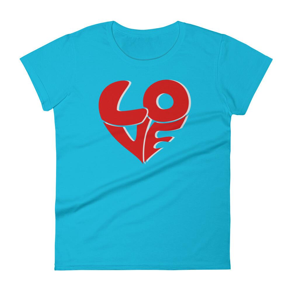 Love Blazed Women's short sleeve t-shirt