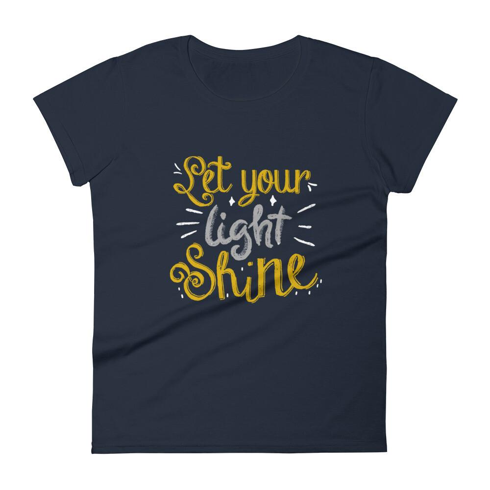 Let Your Light Shine Women's short sleeve t-shirt