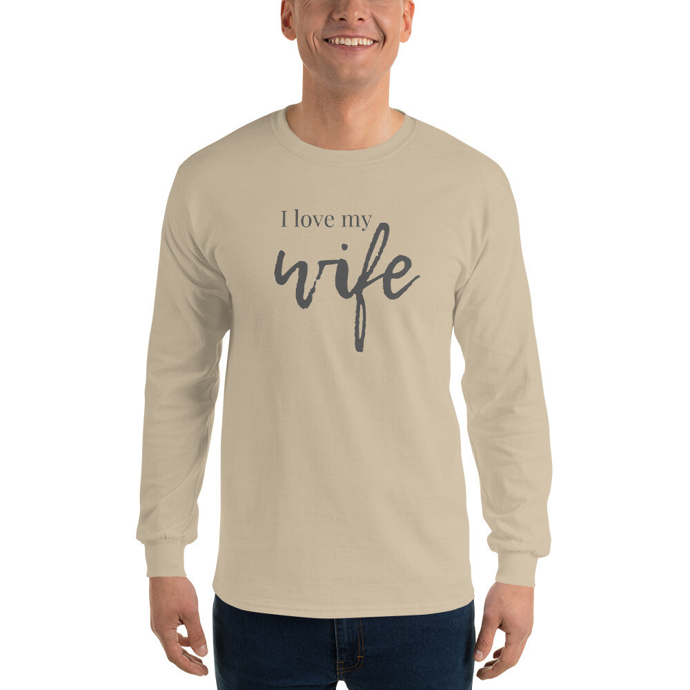 I Love My Wife Men's Long Sleeve Shirt