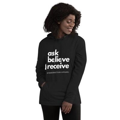ask believe receive Unisex Lightweight Hoodie
