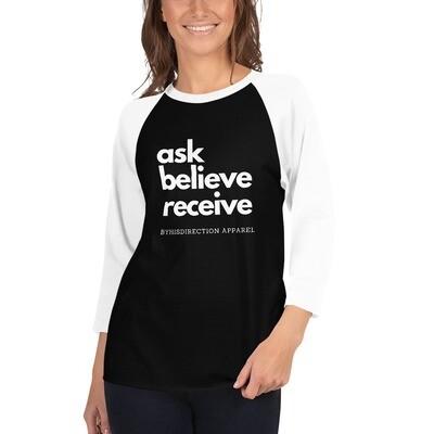 ask believe receive 3/4 sleeve raglan shirt
