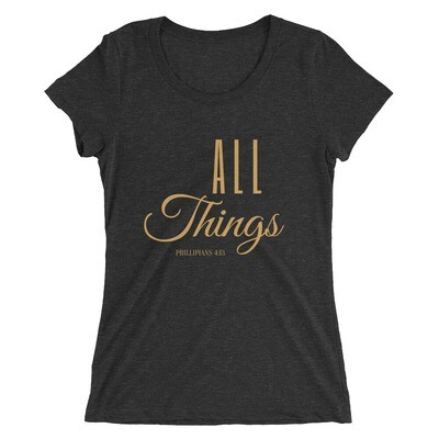 All Things Ladies' short sleeve t-shirt