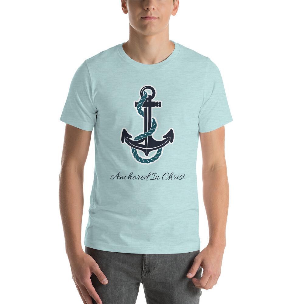 Anchored in Christ Short-Sleeve Unisex T-Shirt
