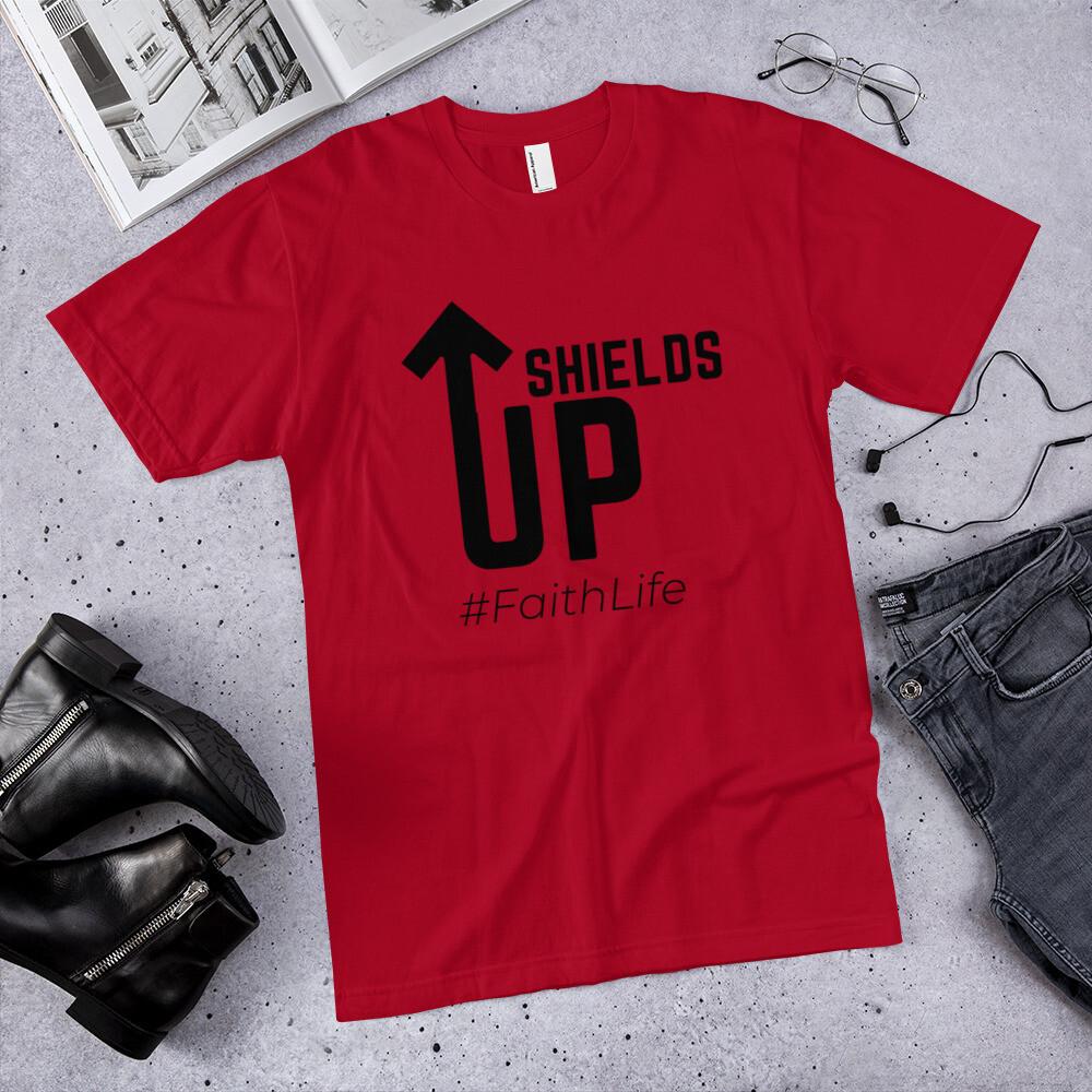 Shields Up - Faith Life T-Shirt