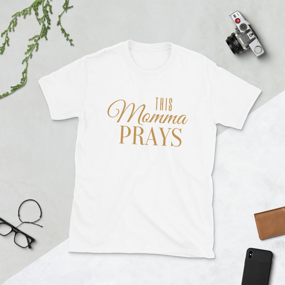 This Momma Prays Short-Sleeve T-Shirt