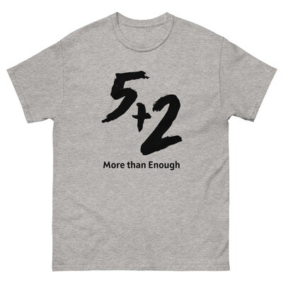 5 and 2 - More Than Enough Men's heavyweight tee