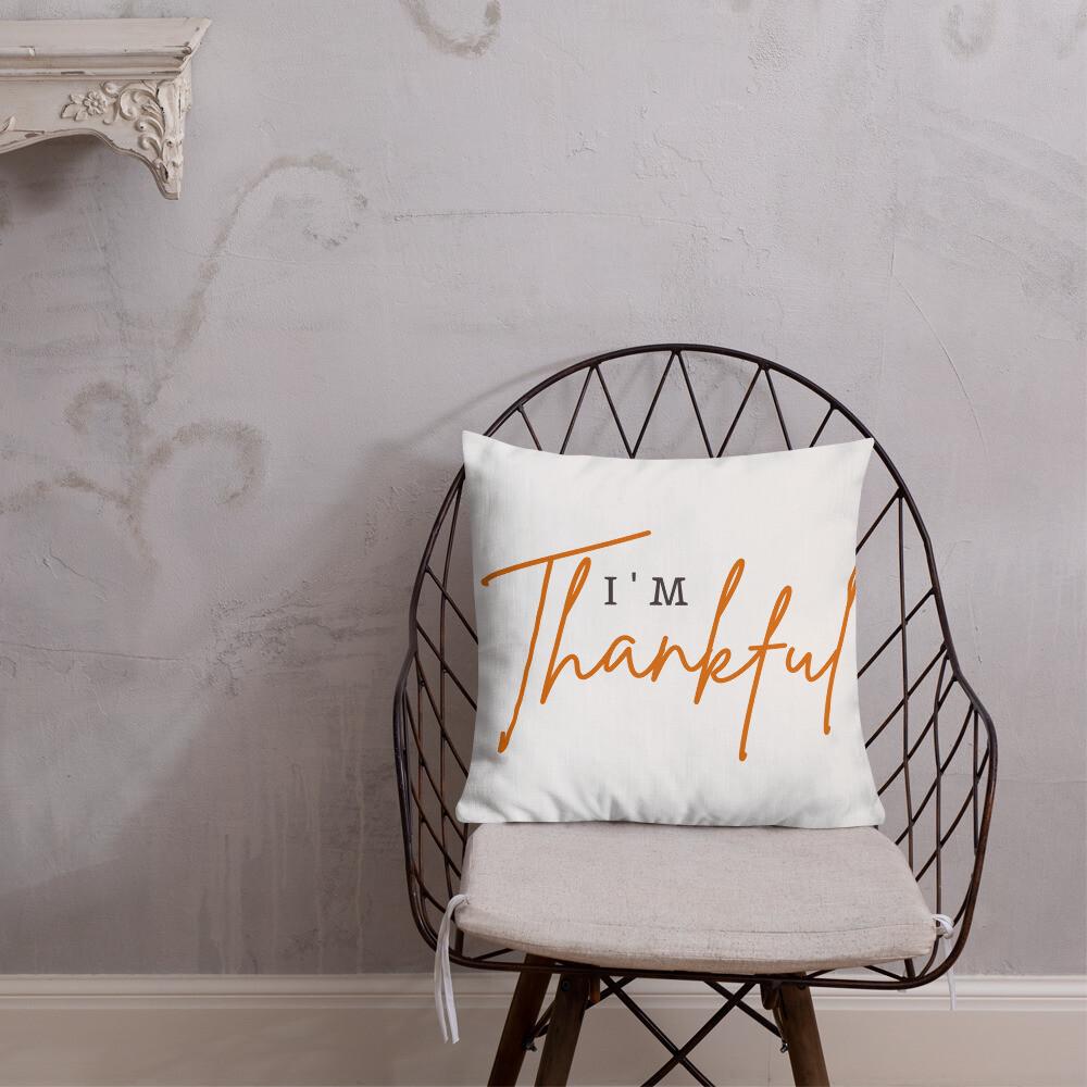 I'm Thankful Premium Pillow