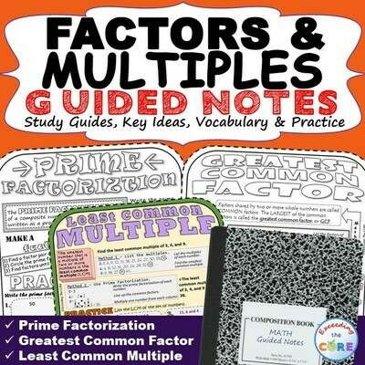 FACTORS AND MULTIPLES GCF & LCM Doodle Math Interactive Notebooks Guided Notes