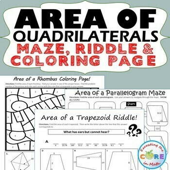 AREA OF QUADRILATERALS Parallelogram, Trapezoid, Rhombus Maze, Riddle, Color