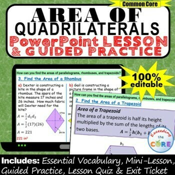 AREA OF QUADRILATERALS PowerPoint Lesson AND Guided Practice
