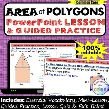 AREA OF POLYGONS PowerPoint Lesson AND Guided Practice