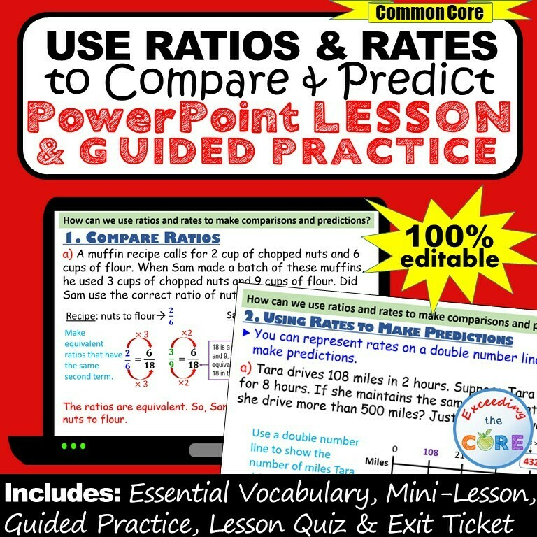 USE RATIOS & RATES TO COMPARE & PREDICT PowerPoint Lesson