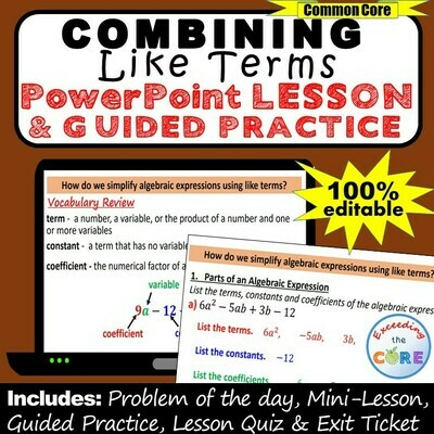 COMBINING LIKE TERMS (Simplify Expressions) PowerPoint Lesson and Guided Practice