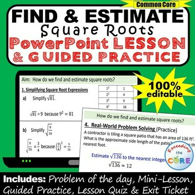 FIND AND ESTIMATE SQUARE ROOTS PowerPoint Lesson & Practice
