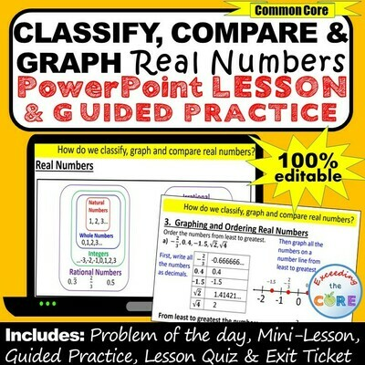 CLASSIFY, GRAPH & COMPARE REAL NUMBERS PowerPoint Lesson