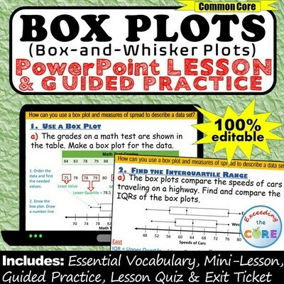 BOX PLOTS (Box-and-Whisker Plots) PowerPoint Lesson AND Guided Practice