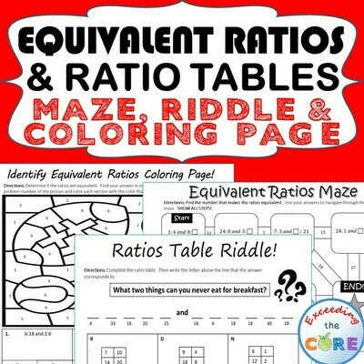 EQUIVALENT RATIOS AND RATIO TABLE Maze, Riddle, Coloring Page Math Activities