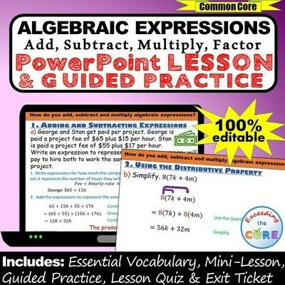 ALGEBRAIC EXPRESSIONS (simplify & factor) PowerPoint Lesson & Practice DIGITAL