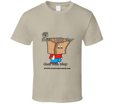 Butt Ugly Goat Milk Soap T-shirt