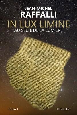 IN LUX LIMINE, tome 1, Au seuil de la lumière (PDF)