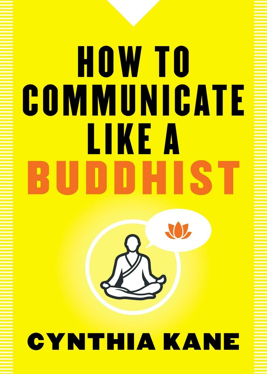 How to Communicate Like a Buddhist