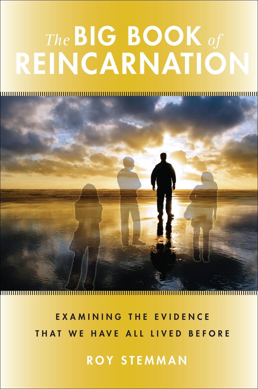 The Big Book of Reincarnation