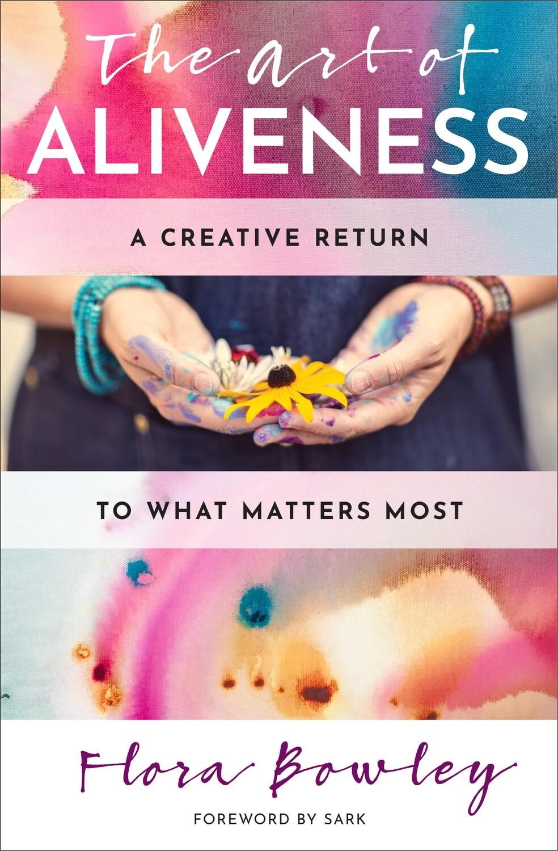 The Art of Aliveness