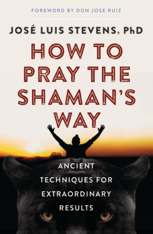 How to Pray the Shaman's Way