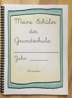 """""""Freundebuch"""" für Lehrer: Meine Schüler - Erinnerungsbuch"""