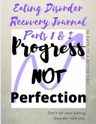 Eating Disorder Recovery Journal Parts 1 & 2