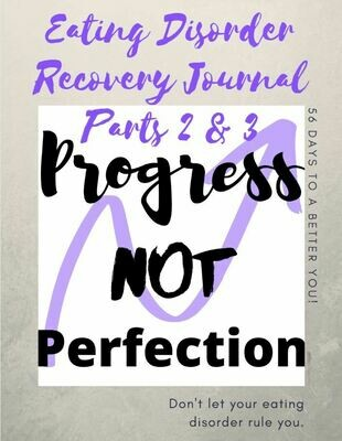 Eating Disorder Recovery Journal Parts 2 & 3