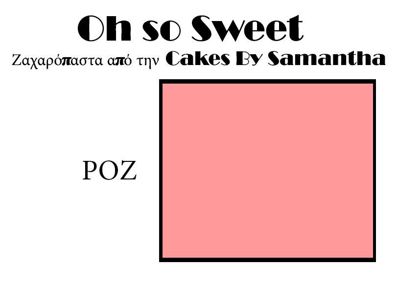 Ζαχαρόπαστα 'Oh So Sweet' από την Cakes By Samantha 1 Κιλό -PINK -ΡΟΖ