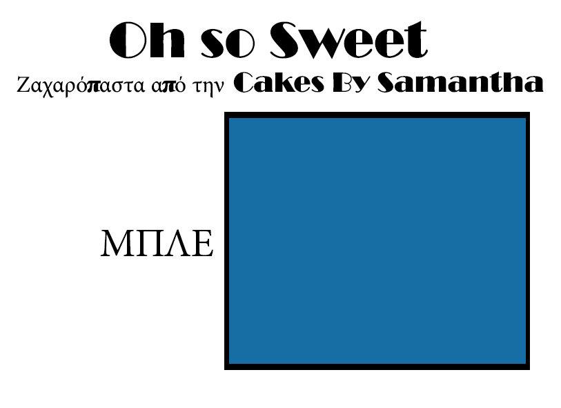 Ζαχαρόπαστα 'Oh So Sweet' από την Cakes By Samantha 500γρ -BLUE -ΜΠΛΕ