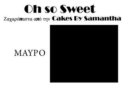 Ζαχαρόπαστα 'Oh So Sweet' από την Cakes By Samantha 5 Κιλά -BLACK -ΜΑΥΡΟ