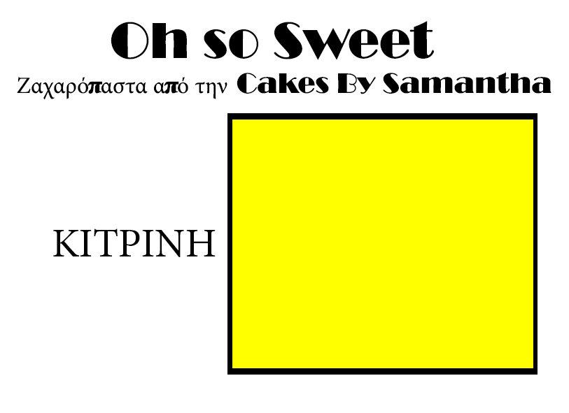 Ζαχαρόπαστα 'Oh So Sweet' από την Cakes By Samantha 5 Κιλά -YELLOW -ΚΙΤΡΙΝΟ