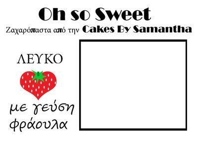 Ζαχαρόπαστα 'Oh So Sweet' από την Cakes By Samantha ΛΕΥΚΟ με ΓΕΥΣΗ ΦΡΑΟΥΛΑ 5 Κιλά