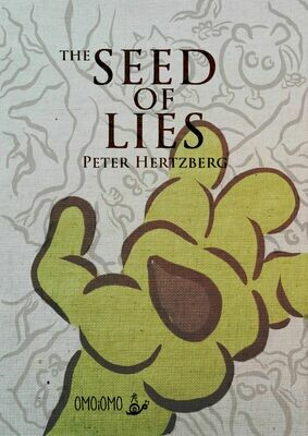 The Seed of Lies - Text-free Picture Book PDF (ENG/SWE/ESP/FiN)