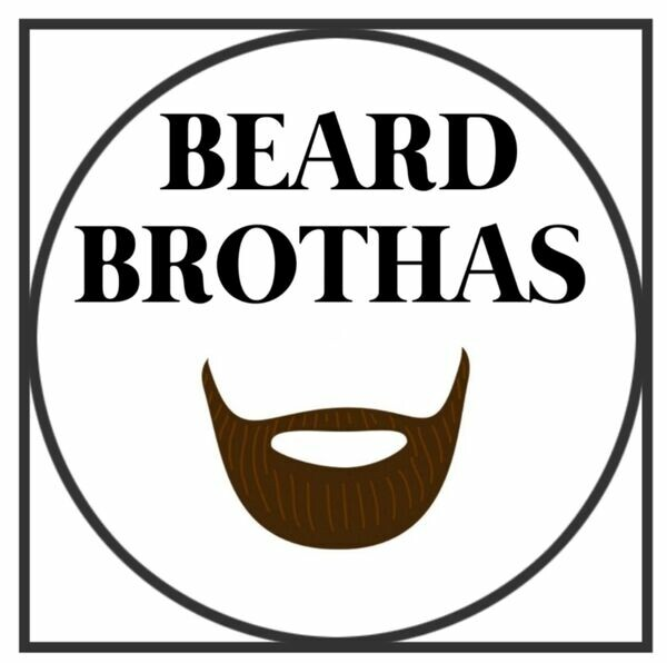 BEARD BROTHAS