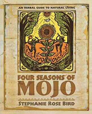Four Seasons of Mojo by Stephanie Rose Bird