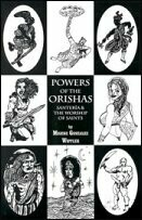 Powers of the Orishas by Migene Gonzalez Wippler