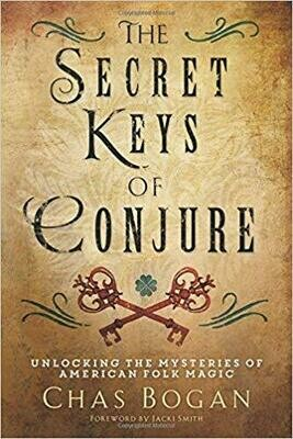 Secret Keys of Conjure by Chas Bogan