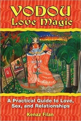Vodou Love Magic by Kenaz Filan