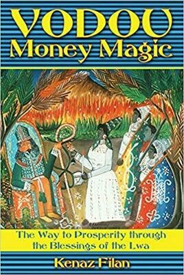Vodou Money Magic by Kenaz Filan