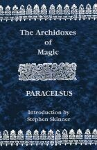 Archidoxes of Magic Paracelsus