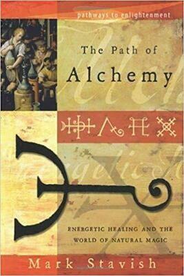 Path of Alchemy by Mark Stavish