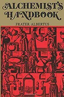 Alchemist's Handbook by Frater Albertus