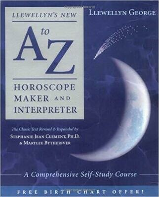 A to Z Horoscope Maker and Interpreter by Llewellyn George