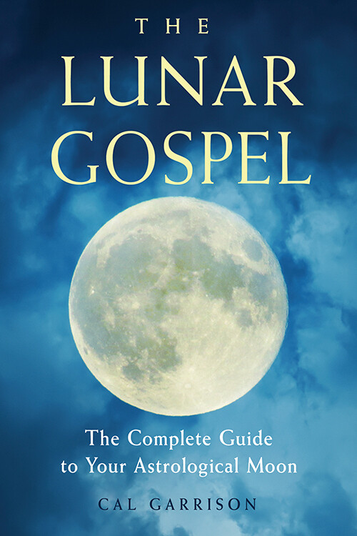 The Lunar Gospel by Cal Garrison