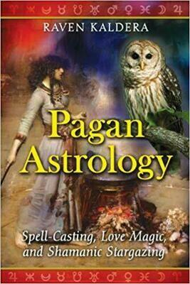 Pagan Astrology by Raven Kaldera